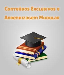 Conteúdos exclusivos e Aprendizagem modular